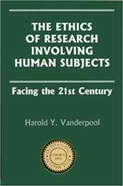 Research Ethics On Human Subjects Facing The 21St Century