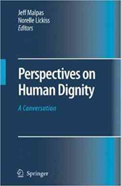 Perspectives On Human Dignity